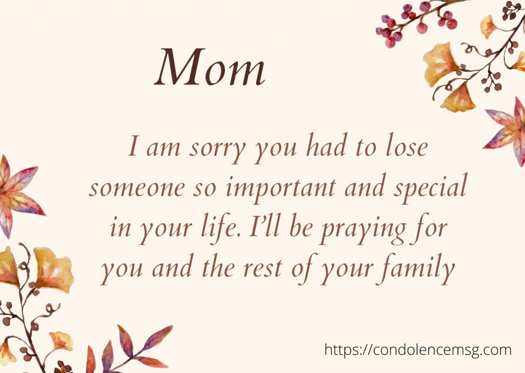 Messages of Condolences for the Loss of a Mother