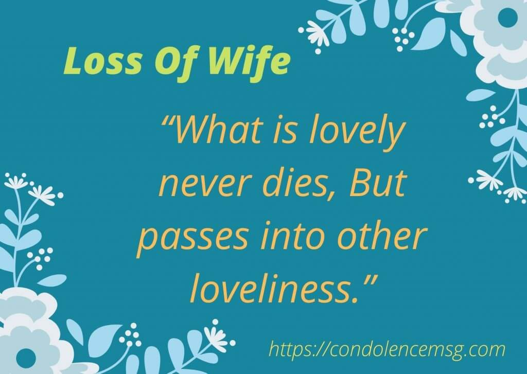 Condolence Messages for Loss of a Wife