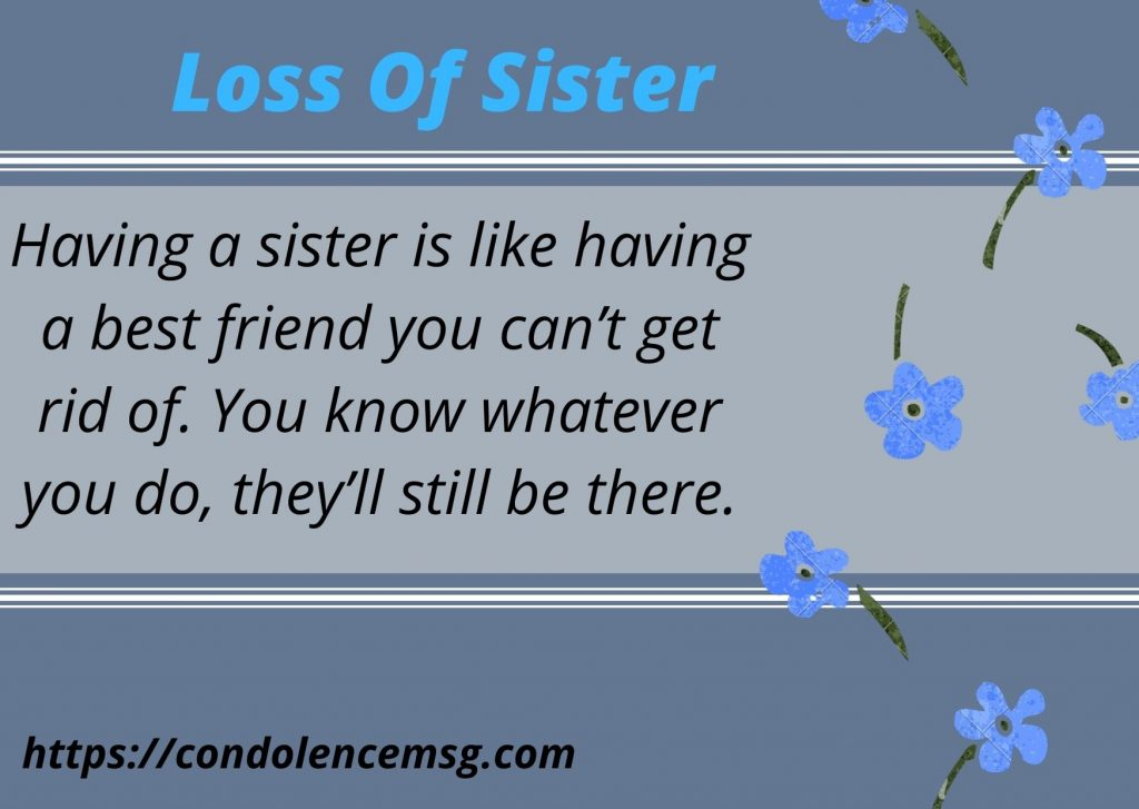 Messages of Condolences for the Loss of A Sister