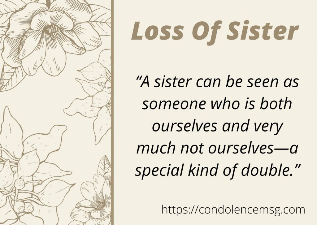 Condolence Messages for Loss of A Sister