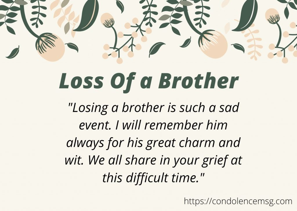 Messages of Condolences for the Loss of a Brother