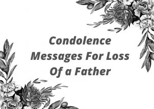 sympathy condolence messages for loss of father