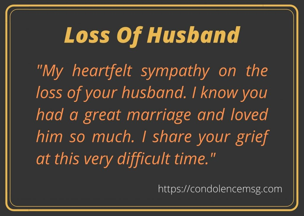 Condolence Messages for Loss of a Husband