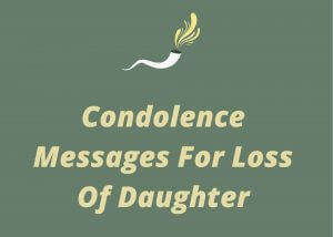 Messages of Condolences for Loss of A Daughter