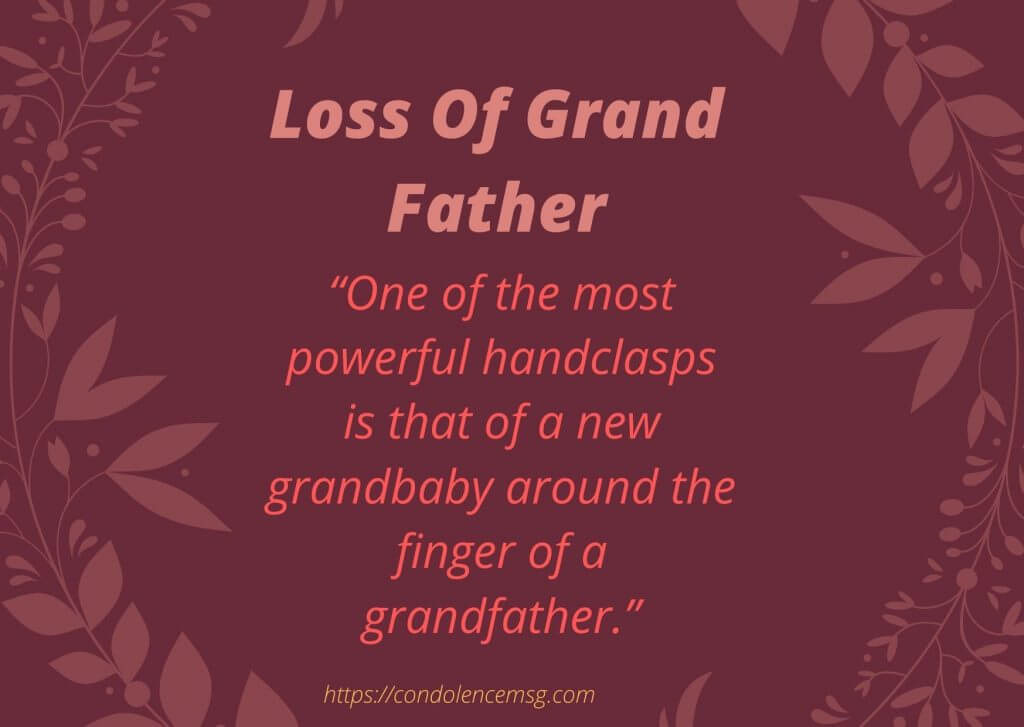 Condolence Messages for Grandfather Death