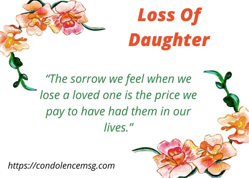 Condolence Messages for Daughter Death