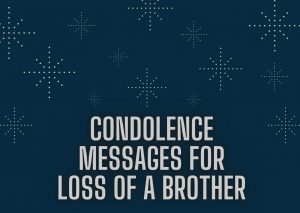 Condolence Messages For Loss Of Brother