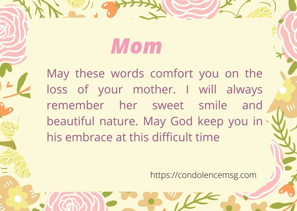 Caring Words of Sympathy for the Loss of a Mother