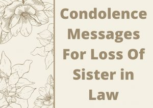 Condolence Messages for Loss of A Sister in Law