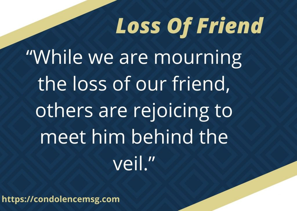Condolence Messages for Friend Death