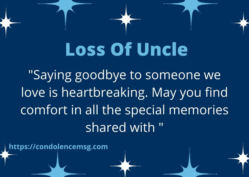 Condolence Messages for Loss of Uncle