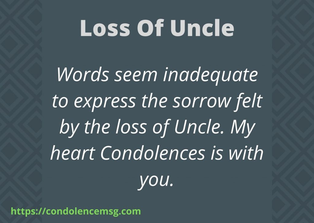 Messages of Condolences for Loss of Uncle