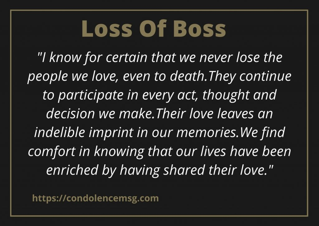 Messages of Condolences for Loss of Boss