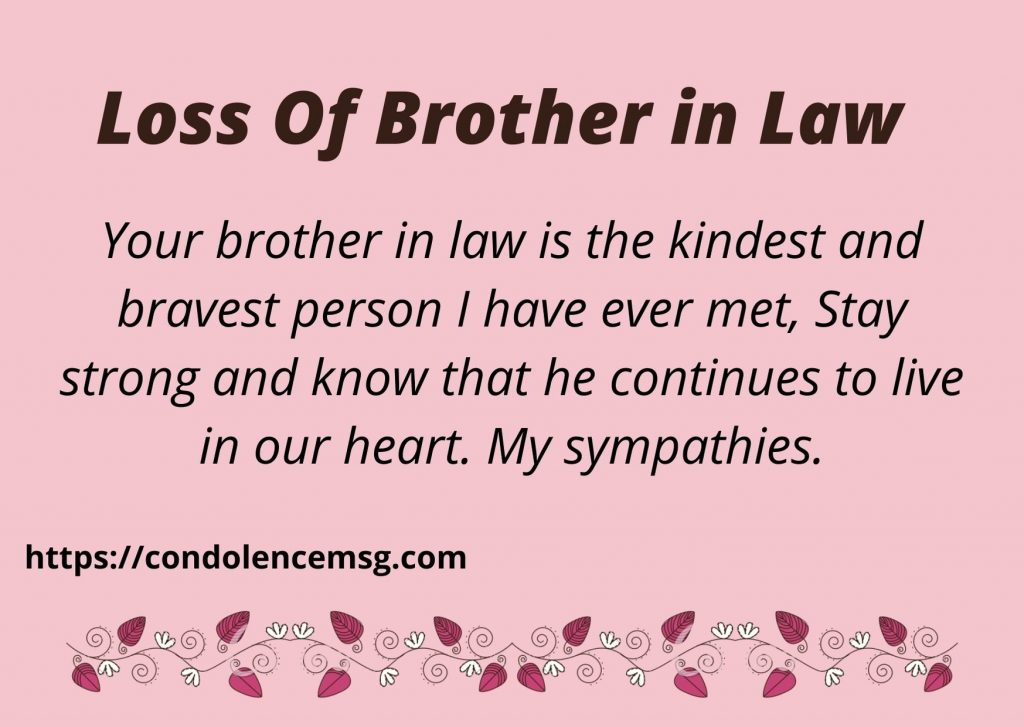 Condolence Messages for Loss of Brother in Law