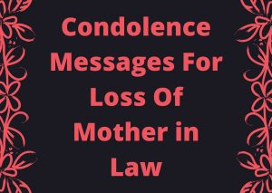 condolence messages for loss of mother in law