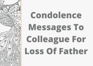 condolence messages to colleague for loss of father