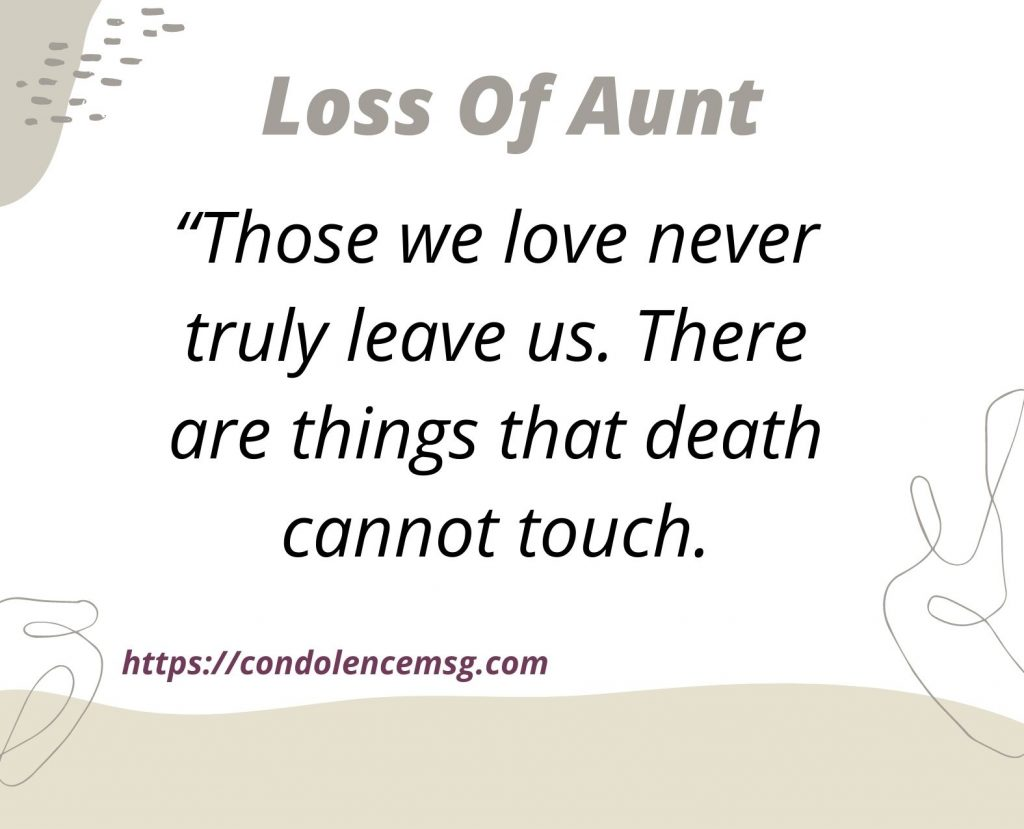 Condolence Messages on Death of Aunt