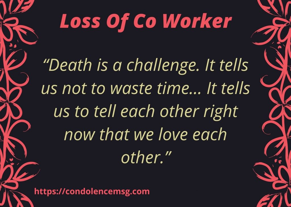 Condolence Messages for Loss of Co Worker