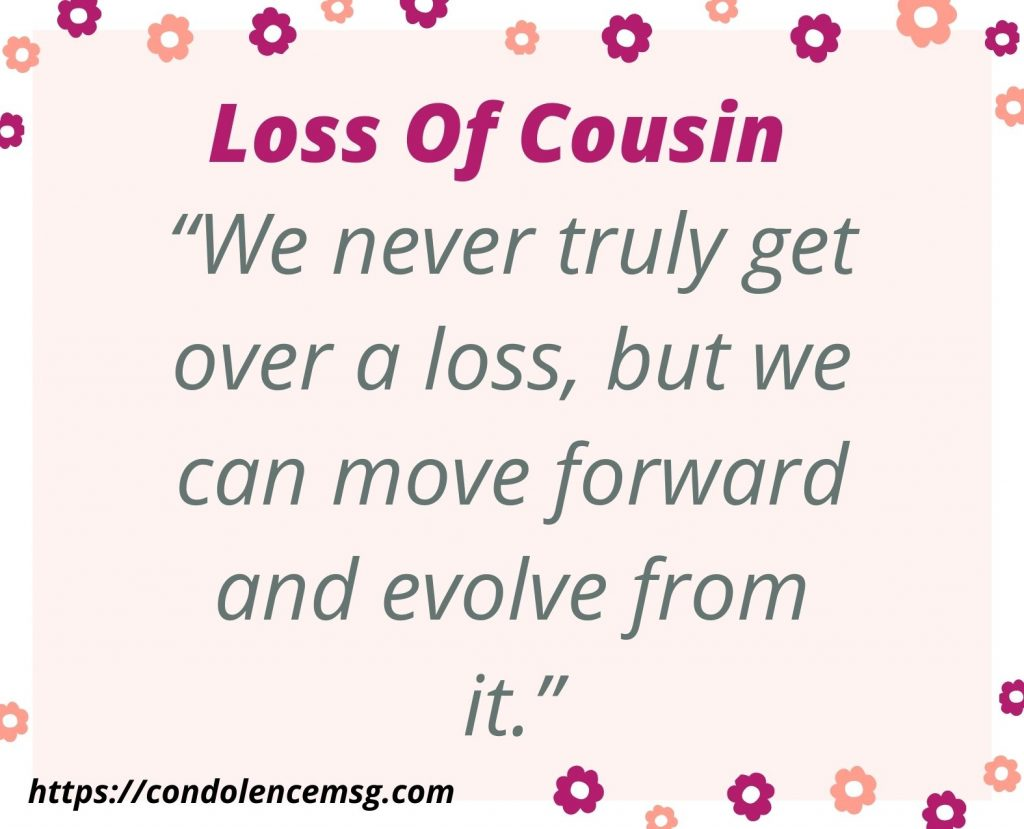 Condolence Messages for Loss of Cousin