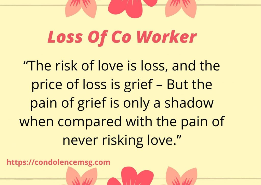 Condolence Messages on Death of Co Worker