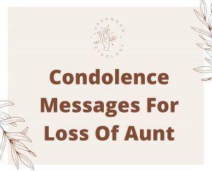 condolence messages for loss of aunt