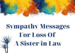 Sympathy Messages For Loss Of A Sister in Law