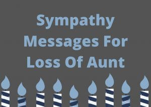 Sympathy Messages For Loss Of Aunt