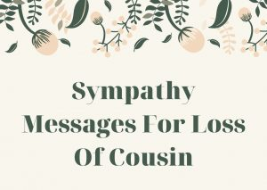 Sympathy Messages For Loss Of Cousin