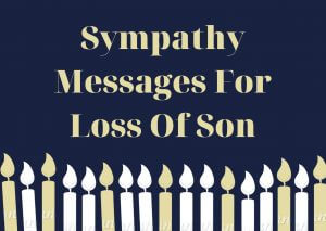 Sympathy Messages For Loss Of Son