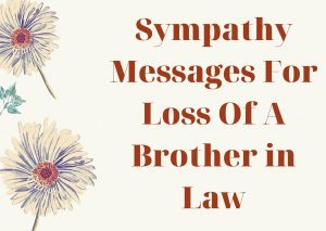 Sympathy Messages For Loss Of A Brother in law